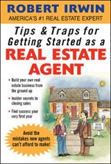 Tips & Traps for Getting Started As a Real Estate Agent | Irwin |