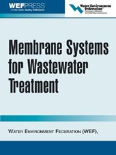 Membrane Systems for Wastewater Treatment | Water Environment Federation |