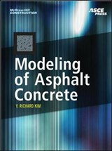 Modeling of Asphalt Concrete | Y. Richard Kim |