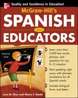 McGraw-Hill's Spanish for Educators (Book Only) | Jose Diaz |