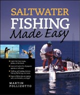 Saltwater Fishing Made Easy | Martin Pollizotto |