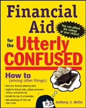 Financial Aid for the Utterly Confused | Anthony Bellia |