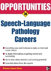 Opportunities in Speech-language Pathology Careers