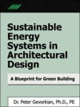 Sustainable Energy Systems in Architectural Design | Peter Gevorkian |