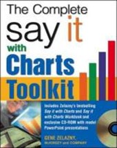 The Say It With Charts Complete Toolkit | Gene Zelazny & Sara Roche |