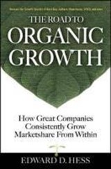 The Road to Organic Growth | Edward D. Hess |