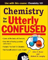 Chemistry for the Utterly Confused | John T. Moore |