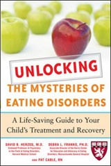 Unlocking the Mysteries of Eating Disorders | David B. Herzog |