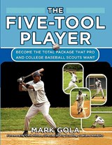 The Five-Tool Player | Mark Gola |