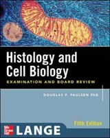 Histology and Cell Biology | Douglas F. Paulsen |