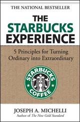 The Starbucks Experience | Joseph Michelli |