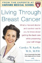 Living Through Breast Cancer | Carolyn Kaelin |
