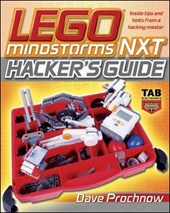 Lego Mindstorms NXT Hacker's Guide | Dave Prochnow |