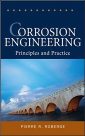 Corrosion Engineering | Pierre R. Roberge |
