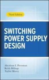 Switching Power Supply Design 3/e
