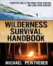 Wilderness Survival Handbook