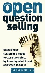 Open-Question Selling | Jeff Gee |