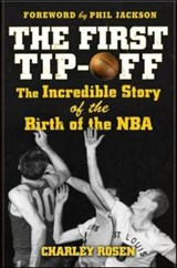 The First Tip-Off | Charley Rosen |