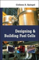 Designing and Building Fuel Cells | Colleen Spiegel |