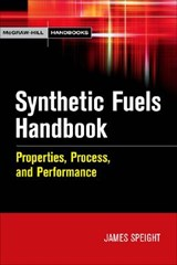 Synthetic Fuels Handbook | James Speight |