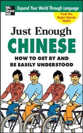 Just Enough Chinese, 2nd. Ed. | D L Ellis |