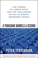 A Thousand Barrels a Second | Peter Tertzakian |