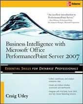 Business Intelligence with Microsoft Office PerformancePoint Server | Craig Utley |