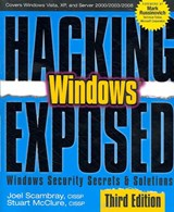 Hacking Exposed Windows: Microsoft Windows Security Secrets and Solutions, Third Edition | Joel Scambray |
