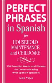 Perfect Phrases in Spanish for Household Maintenance and Childcare