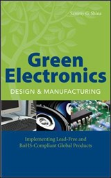 Green Electronics Design and Manufacturing | Sammy G. Shina |