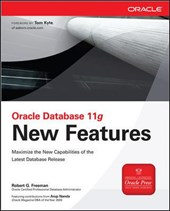 Oracle Database 11g New Features | Robert G. Freeman |