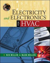 Electricity and Electronics for Hvac | Miller, Rex ; Miller, Mark R. |