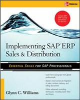 Implementing SAP ERP Sales & Distribution | Glynn C. Williams |