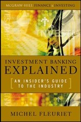 Investment Banking Explained | Michel Fleuriet |