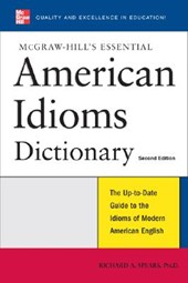 Essential American Idioms Dictionary | Richard A. Spears |