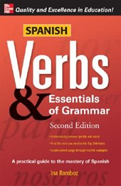 Spanish Verbs & Essentials of Grammar | Ina W. Ramboz |