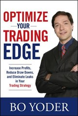 Optimize Your Trading Edge | Bo Yoder |