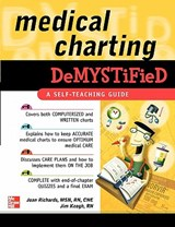 Medical Charting Demystified | Joan Richards |