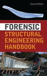 Forensic Structural Engineering Handbook | Robert Ratay |