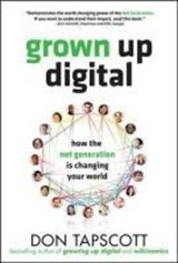 Grown Up Digital | Don Tapscott |