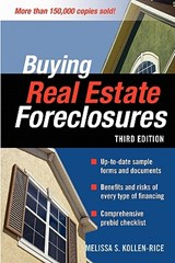 Buying Real Estate Foreclosures | Melissa S. Kollen-Rice |