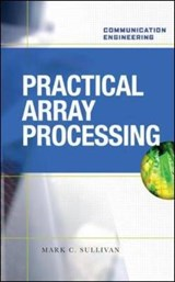Practical Array Processing | Mark C. Sullivan |