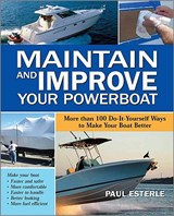 Maintain and Improve Your Powerboat | Paul Esterle |