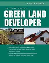 Be A Successful Green Land Developer | R. Dodge Woodson |