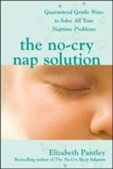 The No-Cry Nap Solution | Elizabeth Pantley |
