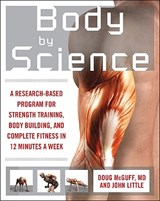 Body by Science | Mcguff, Doug, M.D. ; Little, John |