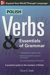 Polish Verbs & Essentials of Grammar, Second Edition | Oscar Swan |