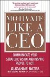 Motivate Like a CEO