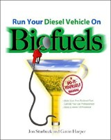 Run Your Diesel Vehicle on Biofuels | Jon Starbuck |