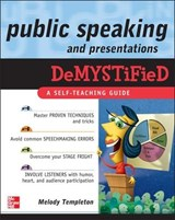 Public Speaking and Presentations Demystified | TEMPLETON,  Melody |